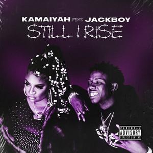 Still I Rise (feat. Jackboy)