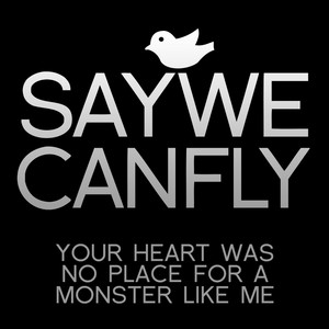 Your Heart Was No Place for a Monster Like Me