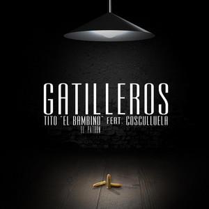 Gatilleros (feat. Cosculluela)