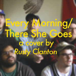 Every Morning / There She Goes