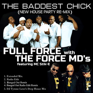 The Baddest Chick (New House Party Re-Mix)