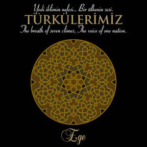 Türkülerimiz Ege - Zara