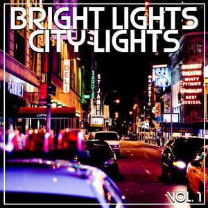 Bright Lights City Lights Vol, 1