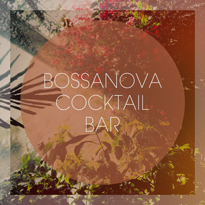 Bossanova Cocktail Bar album