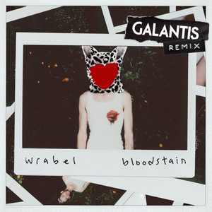 Bloodstain (Galantis Remix)