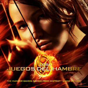 Los Juegos Del Hambre/ The Hunger Games: Songs From District 12 And Beyond