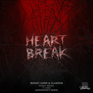 Heart Break (Oddprophet Remix)