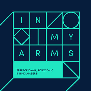 In My Arms (Extended Vocal Mix)
