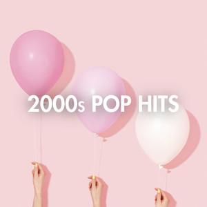 2000s Pop Hits