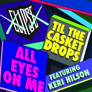 All Eyes on Me (feat. Keri Hilson)