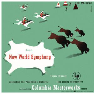 "Dvorák: Symphony No. 9, Op. 95 ""From the New World"" (Remastered)"
