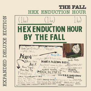 The Fall  Hex Enduction Hour :Replay