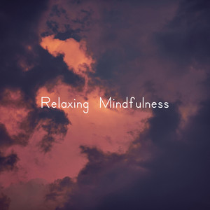 Relaxing Mindfulness