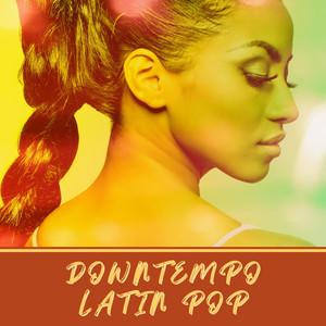 Downtempo Latin Pop