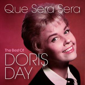 Que Sera Sera: The Best of Doris Day album