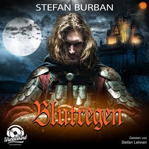 Blutregen - Die Templer im Schatten, Band 2 (Ungekürzt) Audiobook