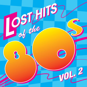 Lost Hits Of The 80's album