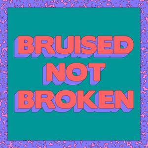Bruised Not Broken (feat. MNEK & Kiana Ledé) [Tazer Remix]
