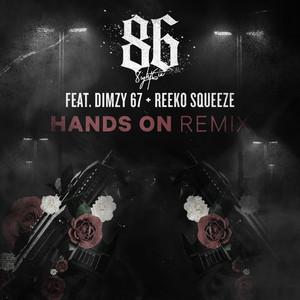Hands On (Remix) [feat. Dimzy 67 & Reeko Squeeze]