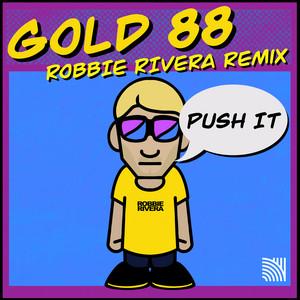 Push It (Robbie Rivera Remix)
