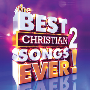 The Best Christian Songs Ever, Vol. 2 album
