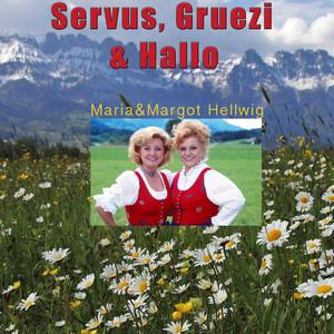 Servus, Gruezi und Hallo album