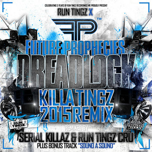 Dreadlock - Killa Tingz 2015 Remix