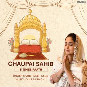 Chaupai Sahib - 5 Times Paath (feat. Gulraj Singh)