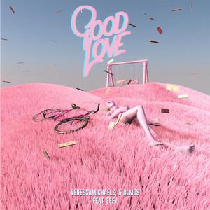 Good Love (Feat. Effy)