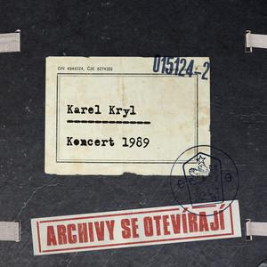 Karel Kryl - Koncert 1989