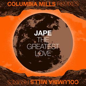 The Greatest Love - Jape Remix