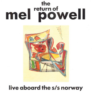 Return of Mel Powell, the album