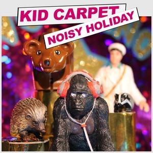 Noisy Holiday