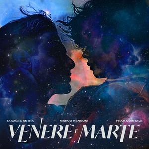 Venere e Marte (feat. Marco Mengoni, Frah Quintale)