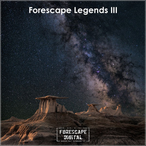 Forescape Legends III