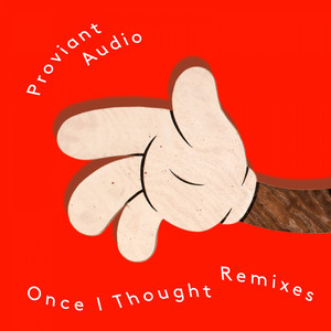 Once I Thought - Prins Thomas Disko Miks cover art