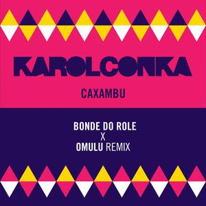 Caxambu (Bonde do Role, Omulu Remix)