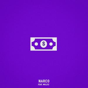 Narco (feat. Millyz)