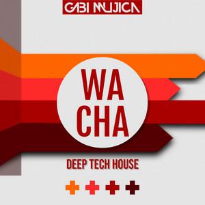 Wacha (Deep Tech House)
