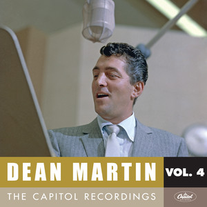 Dean Martin: The Capitol Recordings, Vol. 4  - Dean Martin