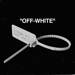 Off-White (feat. Nafe Smallz)