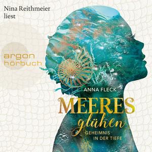 Meeresglühen - Geheimnis in der Tiefe [Meeresglühen Romantasy-Trilogie, Band 1 (Ungekürzt)] Audiobook