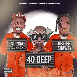40 Deep, Pt. 2