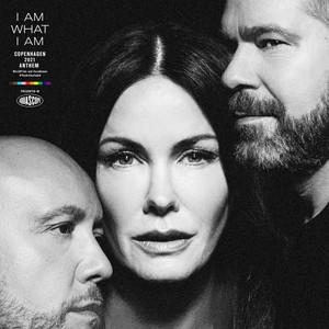 I Am What I Am (Copenhagen 2021 WorldPride anthem)