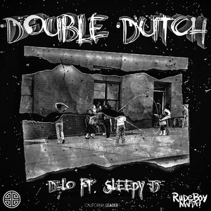Double Dutch (feat. Sleepy D)
