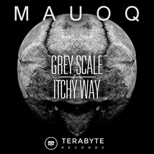 Grey Scale / Itchy Way