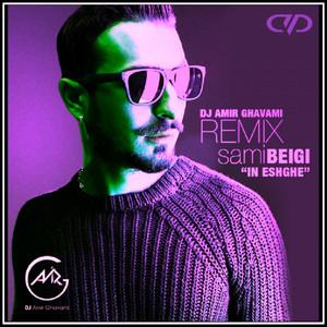 In Eshghe (DJ Amir Ghavami Remix)