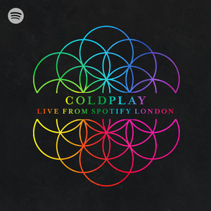 Live from Spotify London - Coldplay