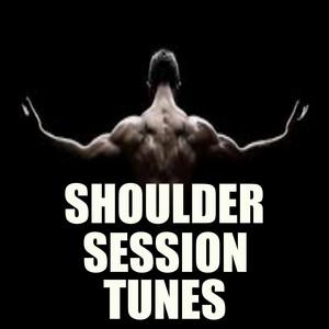 Shoulder Session Tunes