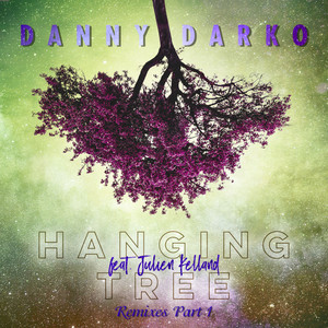 Hanging Tree - Naim Remix by Danny Darko, Julien Kelland, NAIM